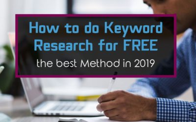 How to do Keyword Research for Free [The Best Method in 2019]